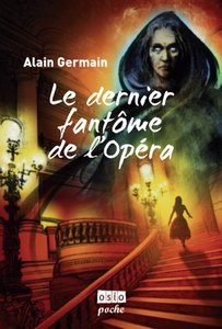 Le Dernier Fantôme de l'Opéra